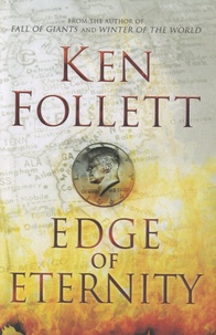 Ken Follett - Edge of Eternity.
