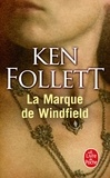 Ken Follett - La marque de Windfield.