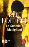 Ken Follett - Le scandale Modigliani.