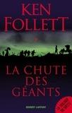 Ken Follett - Le siècle Tome 1 : La Chute des géants.