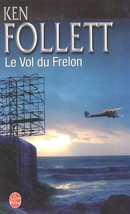 Téléchargez des ebooks au format jar Le Vol du Frelon par Ken Follett FB2 PDF