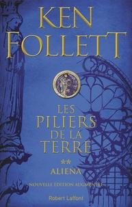 Ken Follett - Les Piliers de la Terre Tome 2 : Aliena.