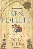 Ken Follett - Los pilares de la tierra.
