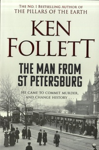 Ken Follett - The Man from St Petersbourg.