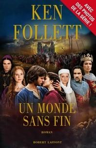 Ken Follett - Un monde sans fin.
