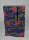 Ken Follett - Une colonne de feu.