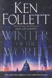 Ken Follett - Winter of the World.