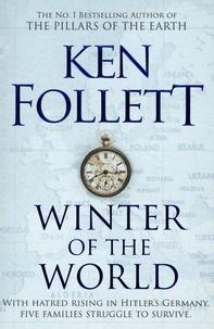 Ken Follett - Winter of the World.