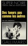 Ken Greenhall - Des Tueurs pas comme les autres.