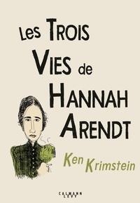 Les trois vies de Hannah Arendt - A la recherche de la vérité.pdf