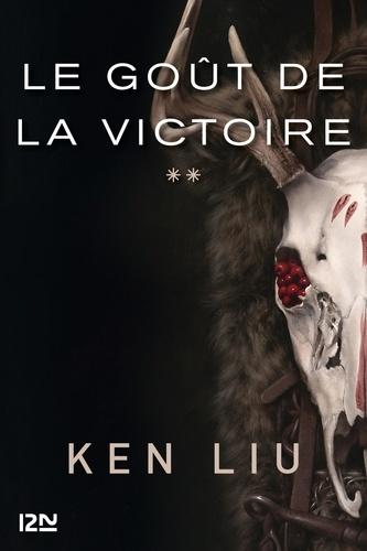 La dynastie dents de lion Tome 2 Le Goût de la Victoire