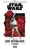 Ken Liu - Voyage vers Star Wars : les derniers Jedi  : Luke Skywalker - Légendes.