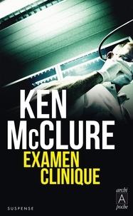 Ken McClure et Ken McClure - Examen clinique.