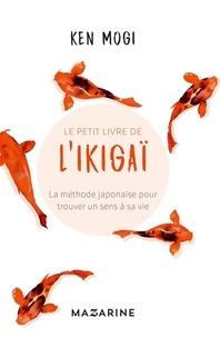 Portable ebooks en téléchargement gratuit dans un bocal Le petit livre de l'Ikigaï  - La méthode japonaise pour trouver un sens à sa vie