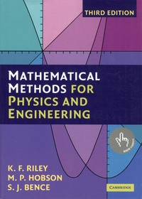 Ken Riley et Michael Hobson - Mathematical Methods for Physics and Engineering.