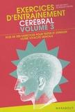 Ken Russel et Philip Carter - Exercices d'entraînement cérébral - Volume 3, Plus de 500 nouveaux exercices pour tester et stimuler votre vivacité mentale et évaluer votre QI !.