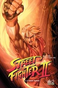 Ken Siu-Chong - Street Fighter II Tome 3 : Le grand tournoi.