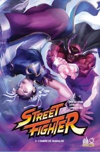Ken Siu-Chong et Alvin Lee - Street Fighter Tome 2 : L'ombre de Shadaloo.