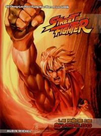 Ken Siu-Chong et Alvin Lee - Street Fighter Tome 2 : Le piège de Shaoaloo.