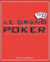 Ken Warren - Le grand livre du poker.