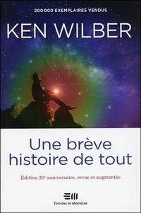 Ken Wilber - Une brève histoire de tout.