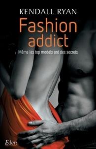 Kendall Ryan - Fashion addict.