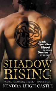 Kendra Leigh Castle - Shadow Rising.