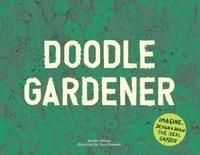 Kendra Wilson - Doodle gardener - Imagine, design and draw the ideal garden.