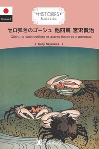 Kenji Miyazawa - Gôshu le violoncelliste et autres histoires d'animaux.