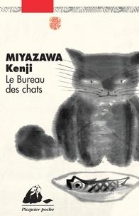 Kenji Miyazawa - Le Bureau des chats.