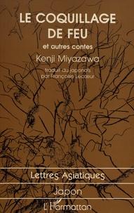 Kenji Miyazawa - Le coquillage de feu et autres contes.