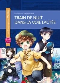 Kenji Miyazawa et Hinata Kino - Train de nuit dans la voie lactée.