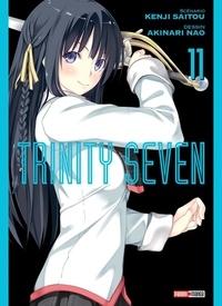 Kenji Saitou et Akinari Nao - Trinity Seven Tome 11 : .