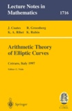 Kenneth-A Ribet et Karl Rubin - Arithmetic Theory of Elliptic Curves. - Lectures given at the 3rd Session of the Centro Internazionale Matematico Estivo (CIME) held in Cetrato, Italy, July 12-19, 1997.