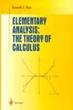 Kenneth-A Ross - Elementary Analysis. - The Theory of Calculus.