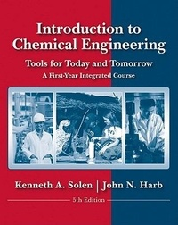 Introduction to Chemical Engineering: Tools for Today and Tomorrow - A First Year Integrated Course.pdf