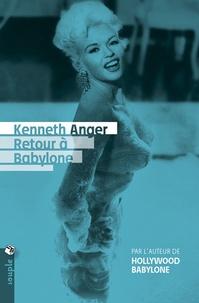 Kenneth Anger - Retour à Babylone.