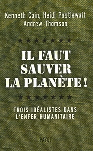 Alixetmika.fr Il faut sauver la planète! - Trois idéalistes dans l'enfer humanitaire Image
