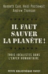 Il faut sauver la planète! - Trois idéalistes dans lenfer humanitaire.pdf