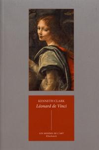 Kenneth Clark - Léonard de Vinci.