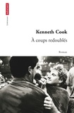 Kenneth Cook - A coups redoublés.