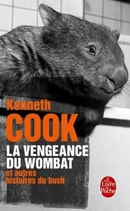 Kenneth Cook - La vengeance du wombat et autres histoires du Bush.