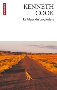 Kenneth Cook - Le blues du troglodyte.