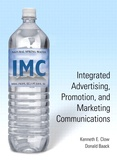 Kenneth E. Clow et Donald Baack - Integrated advertising, promotion and marketing communications.