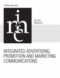 Kenneth E. Clow - Integrated Advertising, Promotion and Marketing Communications.