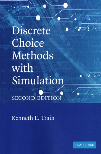 Discrete Choice Methods with Simulation 2nd edition