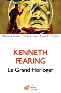 Kenneth Fearing - Le grand horloger.