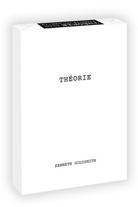 Kenneth Goldsmith - Théorie.