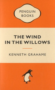 Kenneth Grahame - The Wind in the Willows.