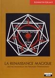 Kenneth Grant - La renaissance magique - L'oeuvre inaugurale des trilogies typhoniennes.